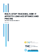 Multi-Stop Trucking: How It Affects Load Acceptance and Pricing and What You Can Do About It