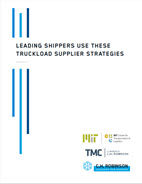 Leading Shippers Use These Truckload Supplier Strategies: Research